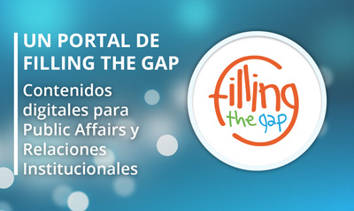 Filling the Gap - Contenidos para Public Affairs
